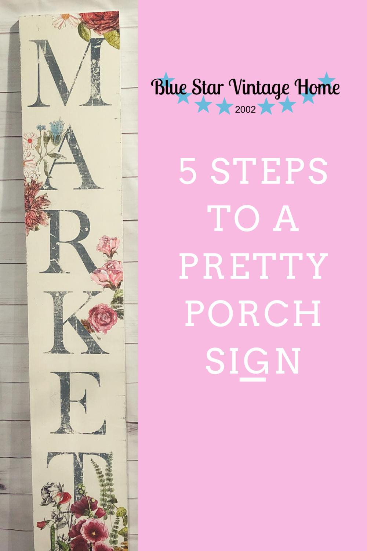 5 steps to a Pretty Porch Sign 5 Steps to a Pretty Porch Sign