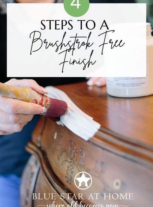 Four Steps to a Brushstroke Free Finish